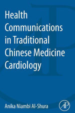 Health Communications in Traditional Chinese Medicine Cardiology - Anika Niambi Al-Shura