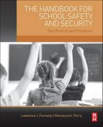 The Handbook for School Safety and Security : Best Practices and Procedures - Lawrence J. Fennelly
