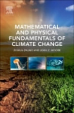 Mathematical and Physical Fundamentals of Climate Change - Zhihua Zhang