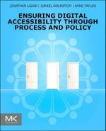 Ensuring Digital Accessibility Through Process and Policy - Jonathan Lazar