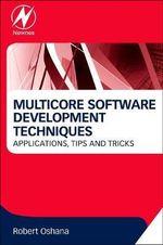 Multicore Software Development - Robert Oshana