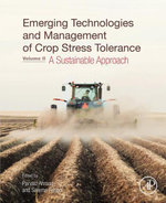 Emerging Technologies and Management of Crop Stress Tolerance : Volume 2 - A Sustainable Approach