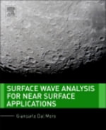 Surface Wave Analysis for Near Surface Applications - Giancarlo Dal Moro