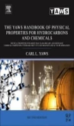 The Yaws Handbook of Physical Properties for Hydrocarbons and Chemicals : Physical Properties for More Than 54,000 Organic and Inorganic Chemical Compo - Carl L. Yaws
