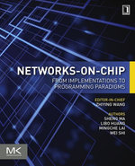 Networks-on-Chip : From Implementations to Programming Paradigms - Sheng Ma