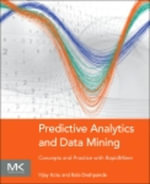 Predictive Analytics and Data Mining : Concepts and Practice with RapidMiner - Vijay Kotu