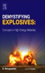 Demystifying Explosives : Concepts in High Energy Materials - Sethuramasharma Venugopalan