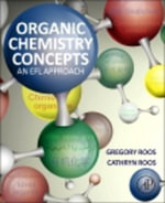 Organic Chemistry Concepts : An EFL Approach - Gregory Roos
