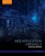 Web Application Firewalls : A Practical Approach - John Stauffacher
