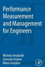 Performance Measurement and Management for Engineers - Michela Arnaboldi