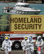 Introduction to Homeland Security : Principles of All-Hazards Risk Management - Jane Bullock