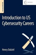 Introduction to US Cybersecurity Careers - Henry Dalziel