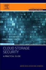 Cloud Storage Security : A Practical Guide - Aaron Wheeler