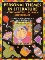 Personal Themes in Literature : The Multi-Cultural Experience - Sally Jorgensen