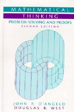 Mathematical Thinking : Problem-solving and Proofs - John P. D'Angelo
