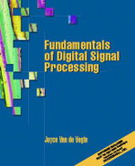 Fundamentals of Digital Signal Processing - Joyce Van De Vegte