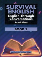 Survival English 2 : English Through Conversation - Lee Mosteller
