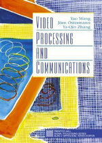 Video Processing and Communications - Yao Wang