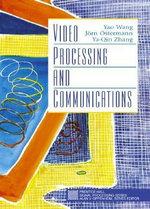 Video Processing and Communications - Yao Wang