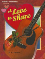 A Love to Share - T P Turner