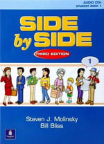Side by Side 1 Student Book 1 : Side by Side - Bill Bliss