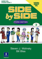 Side by Side 3 Student Book 3 Audio CDs - Bill Bliss