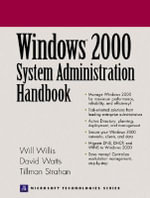 Windows 2000 System Administration Handbook - David Watts