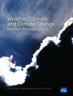 Weather, Climate and Climate Change : Human Perspectives - Greg O'Hare