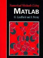 Numerical Methods Using MATLAB - George Lindfield
