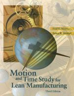 Motion Time Study for Lean Manufacturing - Fred E. Meyers