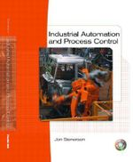 Industrial Automation and Process Control - Jon Stenerson