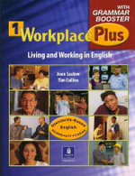 Workplace Plus 1 with Grammar Booster Workbook : Classbook Upper-intermediate Level - Joan M. Saslow