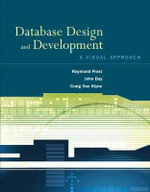 Database Design and Development : A Visual Approach - Raymond Frost