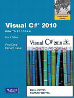 Visual C# 2010 How to Program : International Version - Harvey M. Deitel