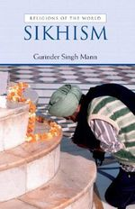 Sikhism : Religions of the World (Prentice Hall) - Gurinder Singh Mann