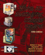 Warm Air Heating for Climate Control - William B. Cooper