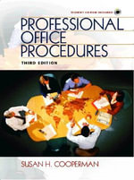 Professional Office Procedures : The Ethical Revolution of Minority Shareholders - Susan H. Cooperman