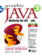 Graphic Java 1.2: v. 2 : Mastering the JFC - Swing Components - David H. Geary