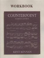 Counterpoint Workbook - Kent Kennan