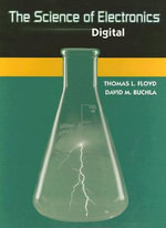 The Science of Electronics : Digital - Thomas L. Floyd