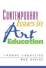 Contemporary Issues in Art Education - Yvonne Gandelius