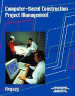 Computer-Based Construction Project Management - Tarek Hegazy