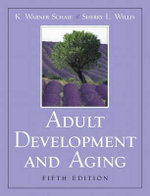 Adult Development and Aging - K. Warner Schaie