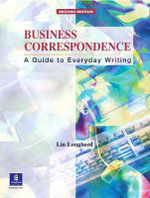 Business Correspondence : A Guide to Everyday Writing, Intermediate - Lin Lougheed