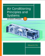 Air Conditioning Principles and Systems : An Energy Approach - Edward G. Pita
