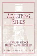 Advertising Ethics - Edward H. Spence