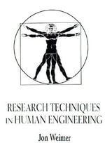 Research Techniques in Human Engineering : The Implementation v. 2