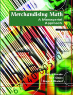 Merchandising Math : A Managerial Approach - Doris Kincade