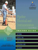 Pipeline Electrical and Instrumentation Level 3 Trainee Guide - NCCER