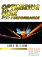 Optimizing UNIX for Performance - Amir H. Majidimehr